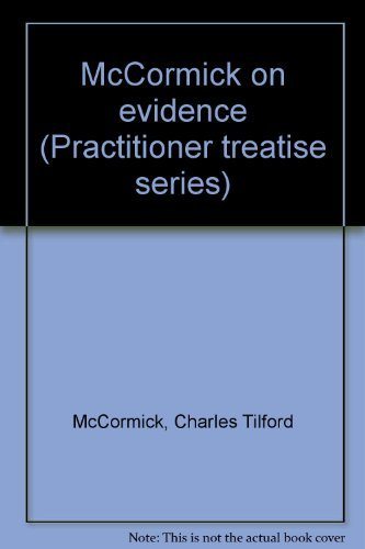 9780314893116: McCormick on evidence (Practitioner treatise series)