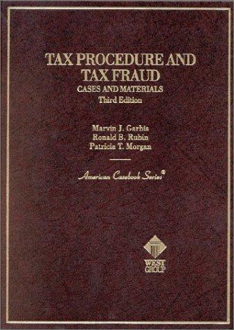 9780314895615: Garbis, Rubin and Morgan's Tax Procedure and Tax Fraud (American Casebook Series)