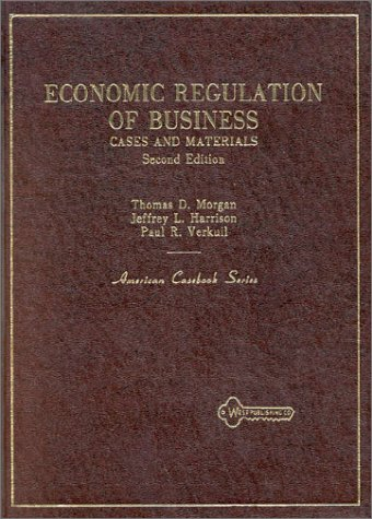 9780314897398: Economic Regulation of Business: Cases and Materials (American Casebook Series)
