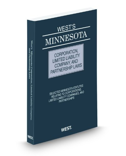 9780314900166: West's Minnesota Corporation, Limited Liability Company, and Partnership Laws, 2011 ed.
