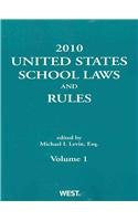 United States School Laws and Rules 2010: