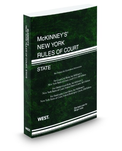 9780314901064: McKinney's New York Rules of Court - State, 2011 ed. (Vol. I, New York Court Rules)