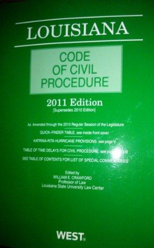 2011 Louisiana Code of Civil Procedure: William E. Crawford
