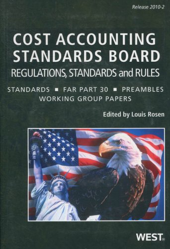 Stock image for Cost Accounting Standards Board Regulations, Standards, and Rules, 2-2010 for sale by Pro Quo Books