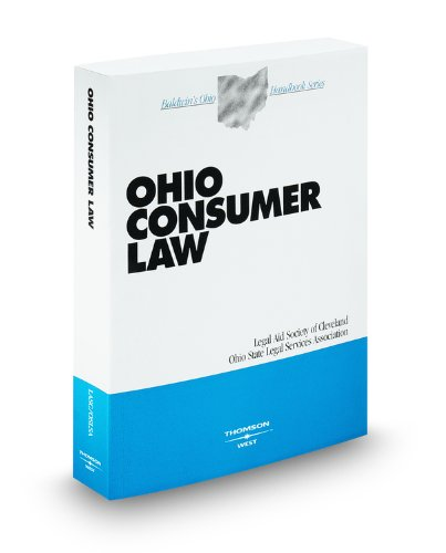Ohio Consumer Law, 2009 ed. (Baldwin's Ohio Handbook Series) (0314903682) by Andrea Price; Byron Bonar; Carolyn Carter; David Kaman; Gail White; Harold Williams; James Meaney; Jim Buchanan; Nadine Ballard; O. Randolph...