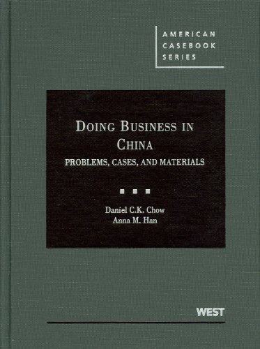 9780314904799: Doing Business in China: Cases and Materials (American Casebooks) (American Casebook Series)