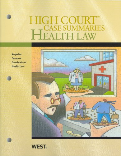 High Court Case Summaries on Health Law: Publisher's Editoral Staff