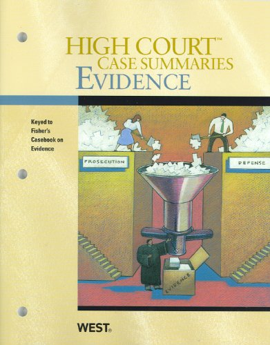 9780314905321: High Court Case Summaries on Evidence (Keyed to Fisher, 2nd Edition)