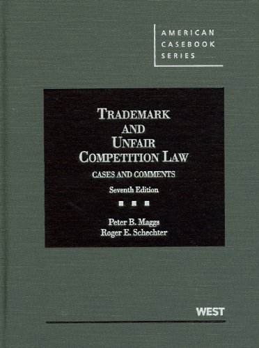 9780314906502: Trademark and Unfair Competition Law: Cases and Comments, 7th (American Casebook Series)