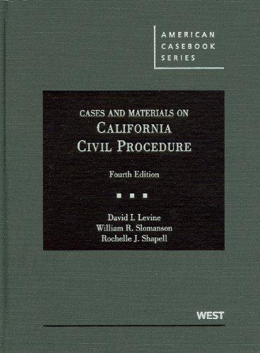 9780314906762: Cases and Materials on California Civil Procedure, 4th (American Casebook Series)