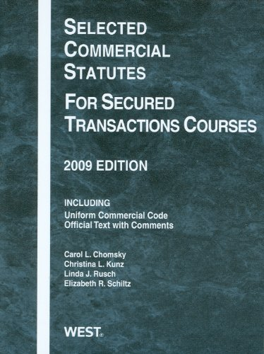 9780314906922: Selected Commercial Statutes For Secured Transactions Courses, 2009 Edition (Academic Statutes)