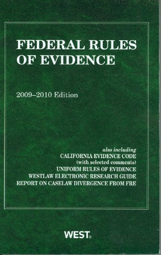 Federal Rules of Evidence, With Evidence Map,: West