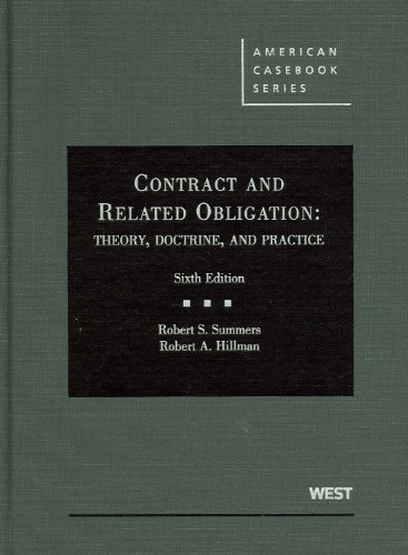 Contract and Related Obligation: Theory, Doctrine, and: Hillman, Robert, Summers,