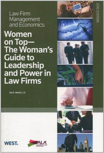 9780314907653: Women on Top: The Woman's Guide to Leadership and Power in Law Firms (Law Firm Management & Economics)