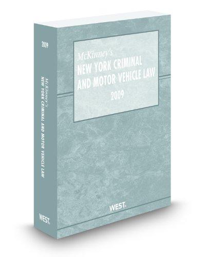 9780314908445: McKinney's New York Criminal and Motor Vehicle Law, 2009 ed.