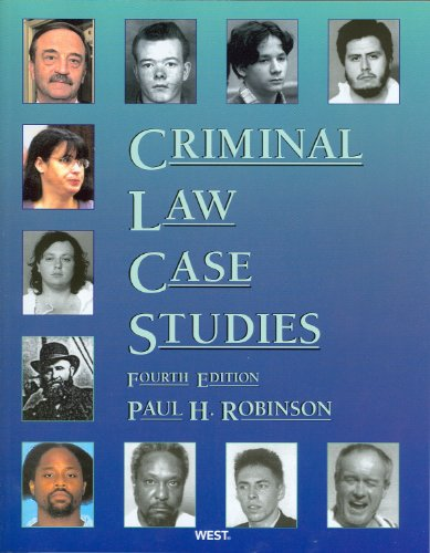 9780314908629: Criminal Law Case Studies, 4th (American Casebooks) (American Casebook Series)