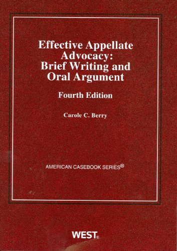 9780314908759: Effective Appellate Advocacy: Brief Writing and Oral Argument, 4th (American Casebook) (Coursebook)