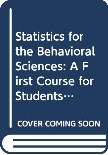 9780314908766: Statistics for the Behavioral Sciences: A First Course for Students of Psychology and Education