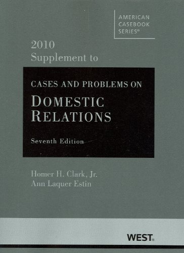 9780314910745: Cases and Problems on Domestic Relations, 7th, 2010 Supplement