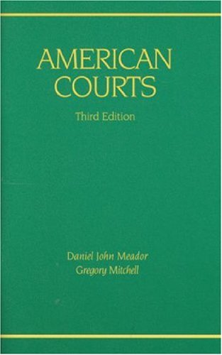 9780314910936: American Courts (Coursebook)