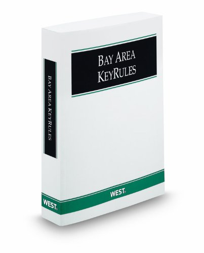 Bay Area KeyRules - 2009 Revised Edition: West