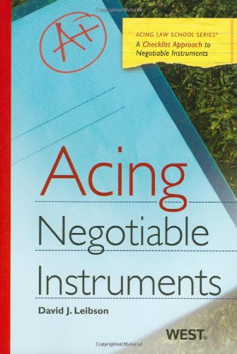 9780314911452: Acing Negotiable Instruments (Acing Series)