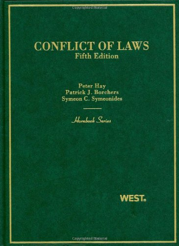 Conflict of Laws 5th ed (Hornbook Series): Peter Hay; Patrick