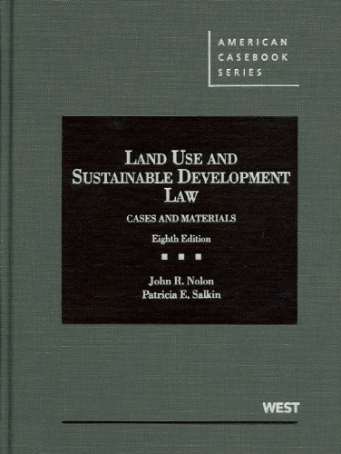 9780314911704: Land Use and Sustainable Development Law: Cases and Materials, 8th (American Casebook Series)
