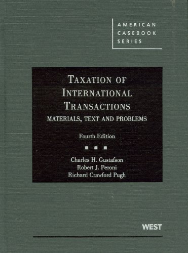 9780314911711: Taxation of International Transactions: Materials, Texts And Problems, 4th (American Casebook Series)