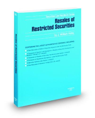 9780314911964: Resales of Restricted Securities, 2009 ed. (Securities Law Handbook Series)