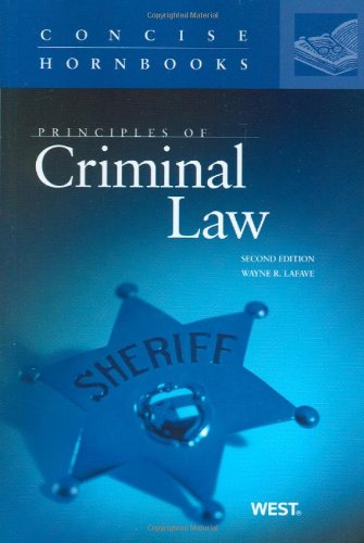 9780314912695: Principles of Criminal Law (Concise Hornbook Series)