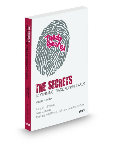 9780314912763: The Secrets to Winning Trade Secret Cases