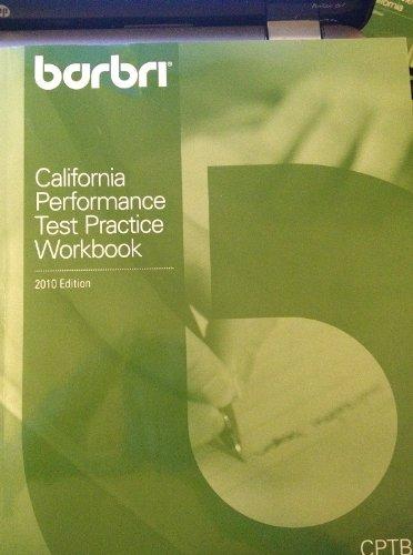 BarBri California Performance Test Practice Workbook 2010: BarBri