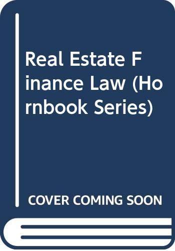 9780314914118: Real Estate Finance Law (Hornbook Series)