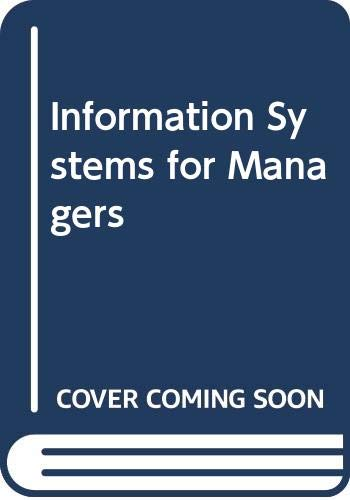 9780314915450: Information Systems for Managers