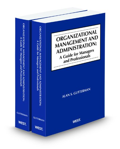 9780314919359: Organizational Management and Administration: A Guide for Managers and Professionals