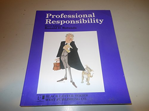 9780314921468: Professional Responsibility (Black Letter Series)