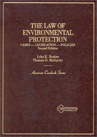 9780314921987: The Law of Environmental Protection: Cases, Legislation, Policy (American Casebook Series)