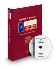 9780314922571: Sampson & Tindall's Texas Family Code Annotated with CD-ROM, 2011 ed. (Texas Annotated Code Series)