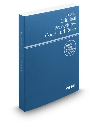 9780314922632: Texas Criminal Procedure Code and Rules, 2012 ed. (West's Texas Statutes and Codes)