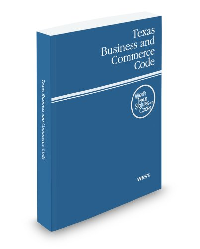 9780314922700: Texas Business and Commerce Code, 2012 ed. (West's Texas Statutes and Codes) (Texas Business and Commercial Code)