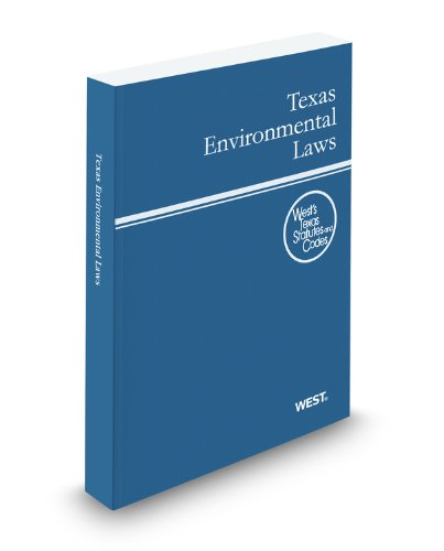 9780314922731: Texas Environmental Laws, 2012 ed. (West's Texas Statutes and Codes)