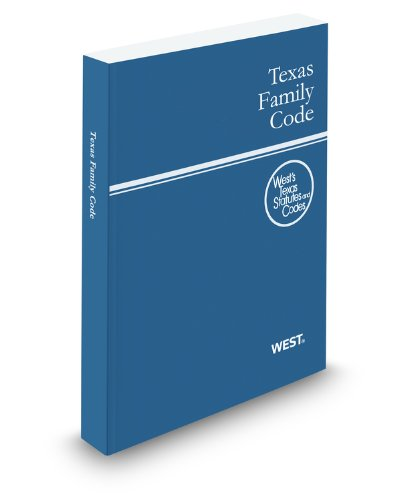 9780314922748: Texas Family Code, 2012 ed. (West's Texas Statutes and Codes)