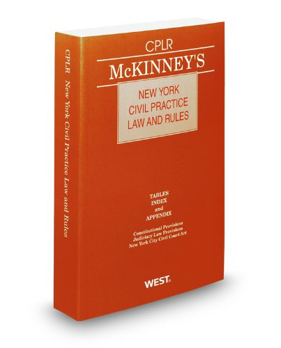 McKinney's New York Civil Practice Law and: Thomson West