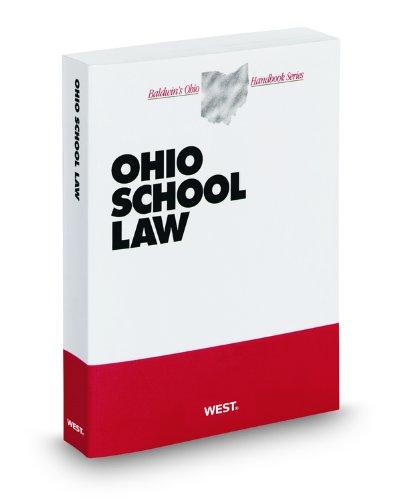 Ohio School Law, 2011-2012 ed. (Baldwin's Ohio Handbook Series): Daniel Jaffe