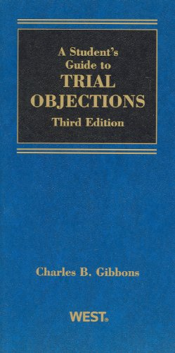 9780314925596: A Student Guide to Trial Objections, 3d (Student Guides)