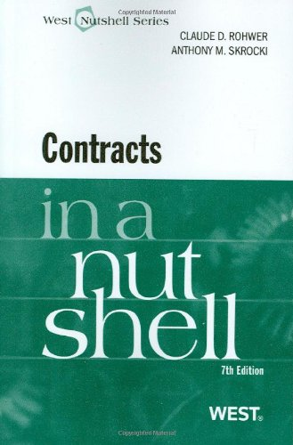 Contracts in a Nutshell, 7th (Nutshell Series): Skrocki, Anthony,Rohwer, Claude