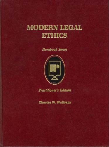 9780314926388: Modern Legal Ethics (Practitioner Treatise Series) (Hornbook Series)