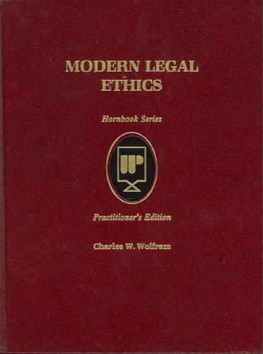 9780314926388: Modern Legal Ethics (Practitioner Treatise Series) (Hornbook Series)