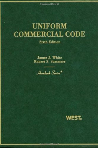 White and Summers' Uniform Commercial Code, 6th (Hornbook Series) (English and English Edition) (0314926690) by White, James; Summers, Robert